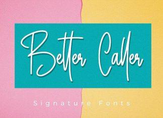 Better Caller Signature Font