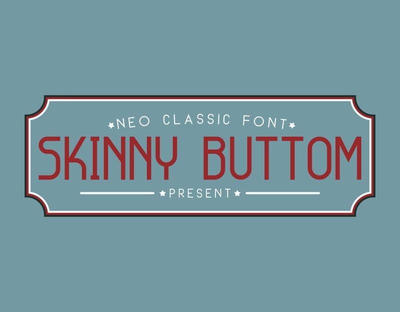 Skinny Buttom Font