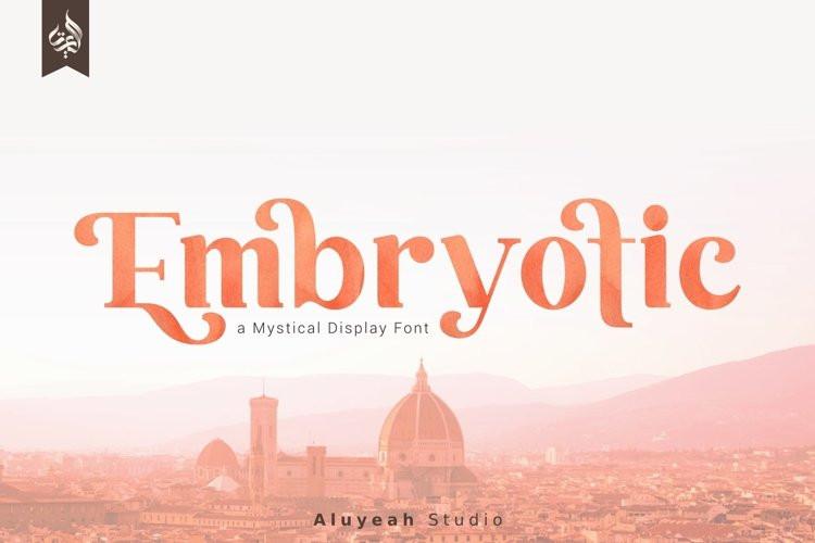 Embryotic Font