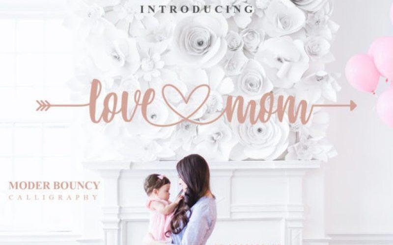 Love Mom Font
