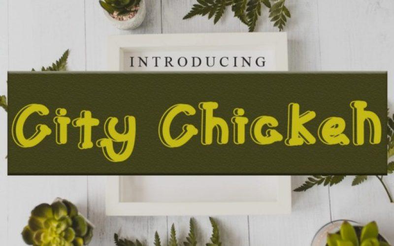 City Chicken Font