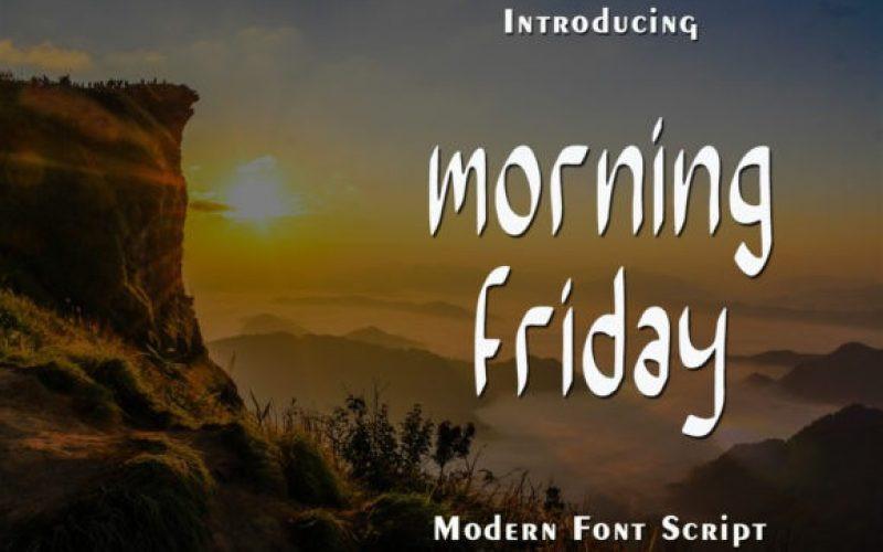 Morning Friday Font