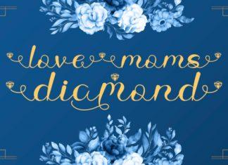 Love Moms Diamond Calligraphy Font