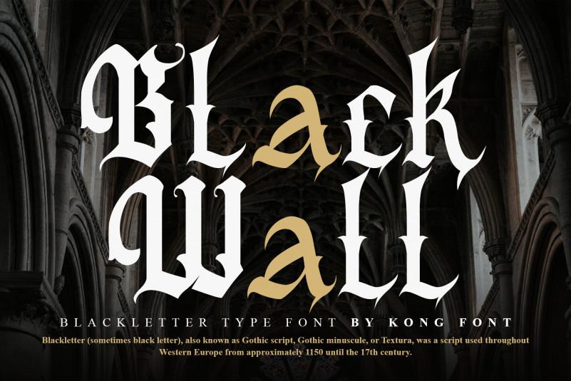 Black Wall ,Blackletter Font