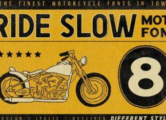 Ride Slow Display Font