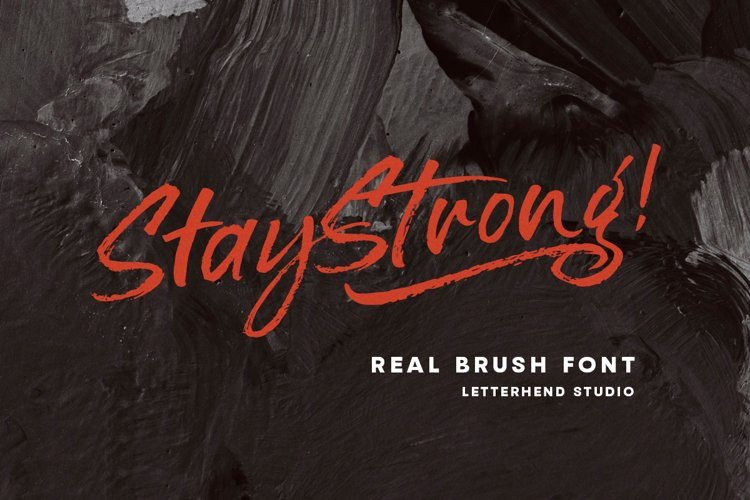 Stay Strong Brush Font