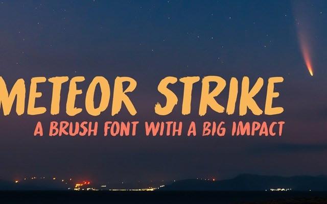Meteor Strike Brush Font