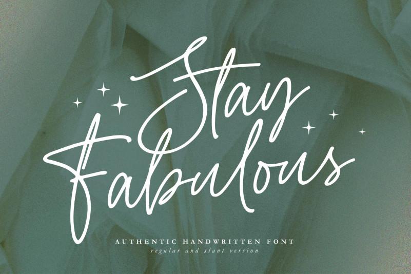 Stay Fabulous Script Font